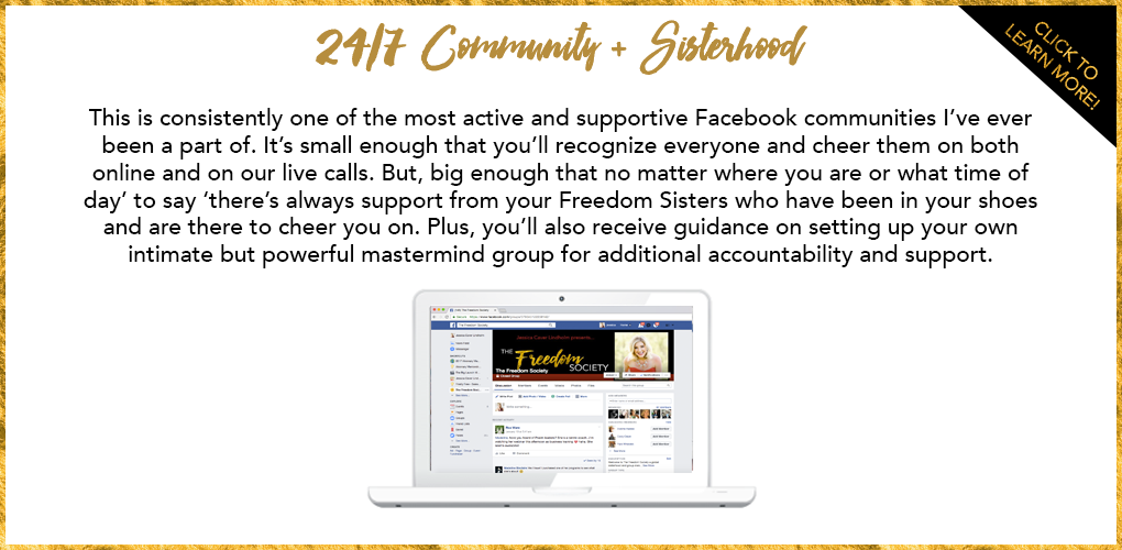 24/7 Community + Sisterhood
